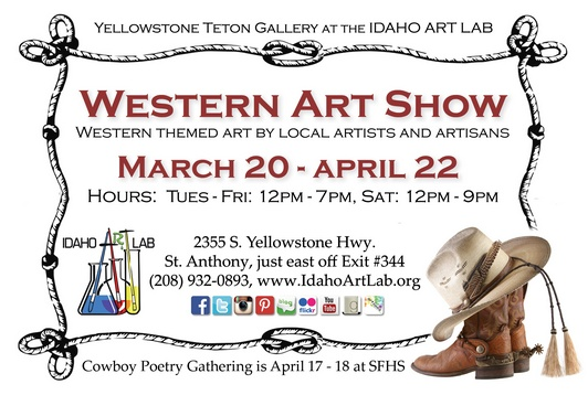 Western Art Show to celebrate the Idaho Cowboy Poetry Gathering, April 17 - 18, 2015