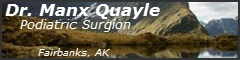 Manx Quayle - Podiatric Surgeon, Fairbanks, AK